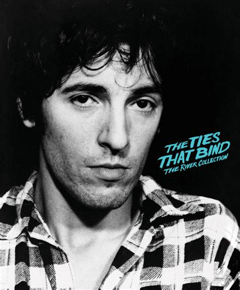 Bruce Springsteen Lyrics: THE TIES THAT BIND [Album version]