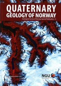 Special Publication 13/2013: Quaternary Geology of Norway